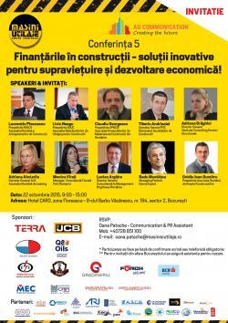 Conferinta 5 - Finantarile in constructii - solutii inovative pentru supravietuire si dezvoltare economica!