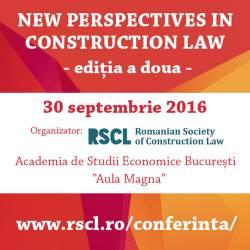"""Asociatia Romana de Dreptul Constructiilor organizeaza in data de 30 septembrie 2016, la Bucuresti, a doua editie a Conferintei stiintifice """"New Perspectives in Construction Law"""""""