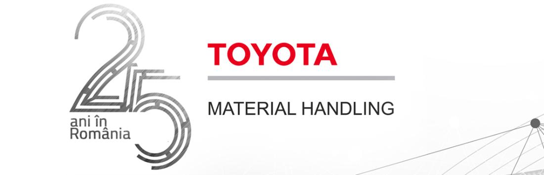 Toyota Material Handling Romania aniverseaza 25 de ani de activitate