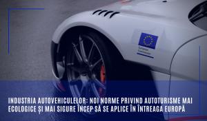 Industria autovehiculelor: Noi norme privind autoturisme mai ecologice și mai sigure încep să se aplice în întreaga Europă