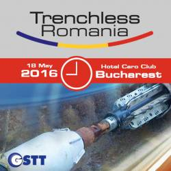 Trenchless Romania Conference & Exhibition - 18 mai 2016 - Hotel Caro Bucuresti