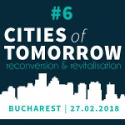 Cities of Tomorrow #6: Reconversie și revitalizare